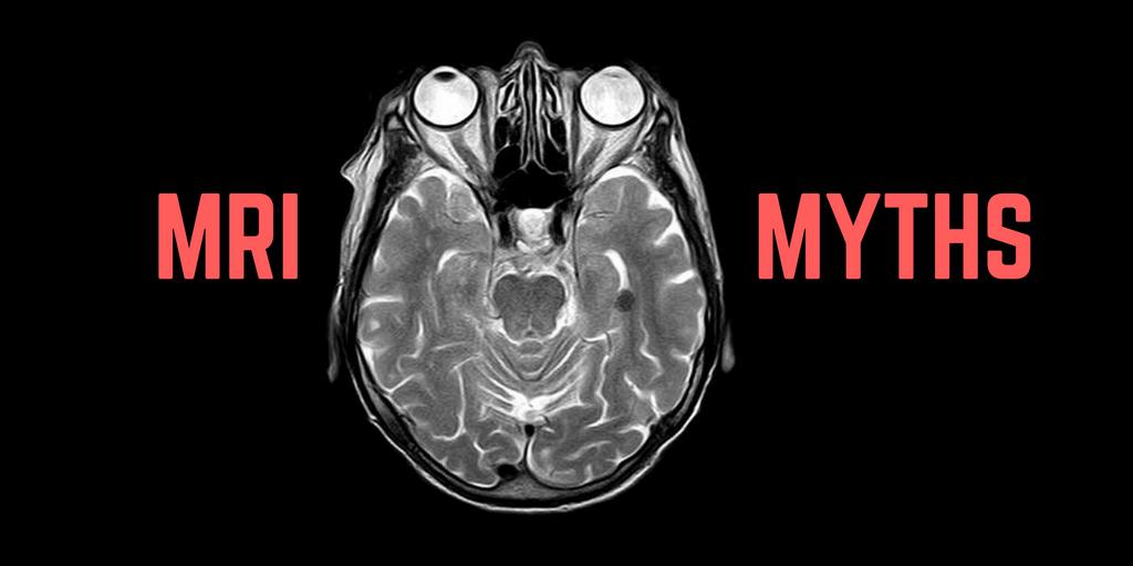 MRI Myths, Open MRI, Clovis Open MRI