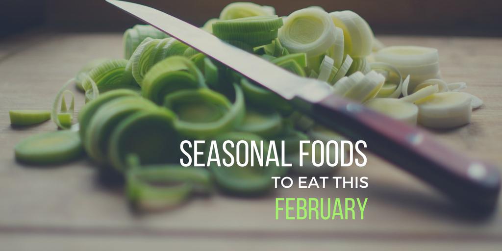Seasonal Foods To Eat This February
