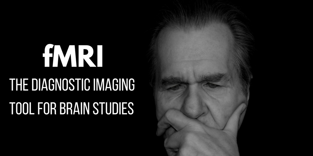 fMRI: The Diagnostic Imaging Tool For Brain Studies