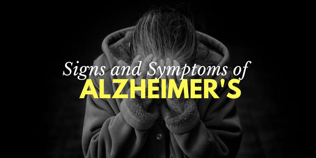 Signs and Symptoms of Alzheimer's, Alzheimer's