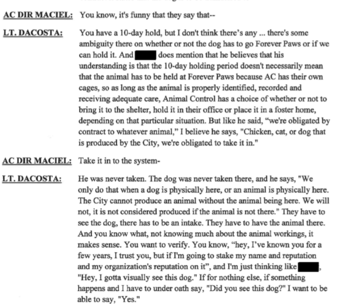 ACO Maciel still trying to convince investigators that Forever Paws should have taken Jackie into their system despite never ever seeing the dog.