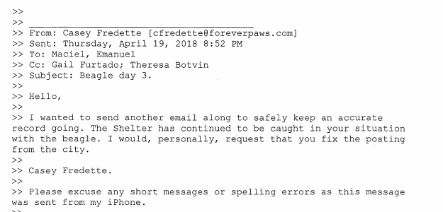 April 19th Forever Paws in their third email in 4 days this time out right asking the New Bedford Police post be corrected .