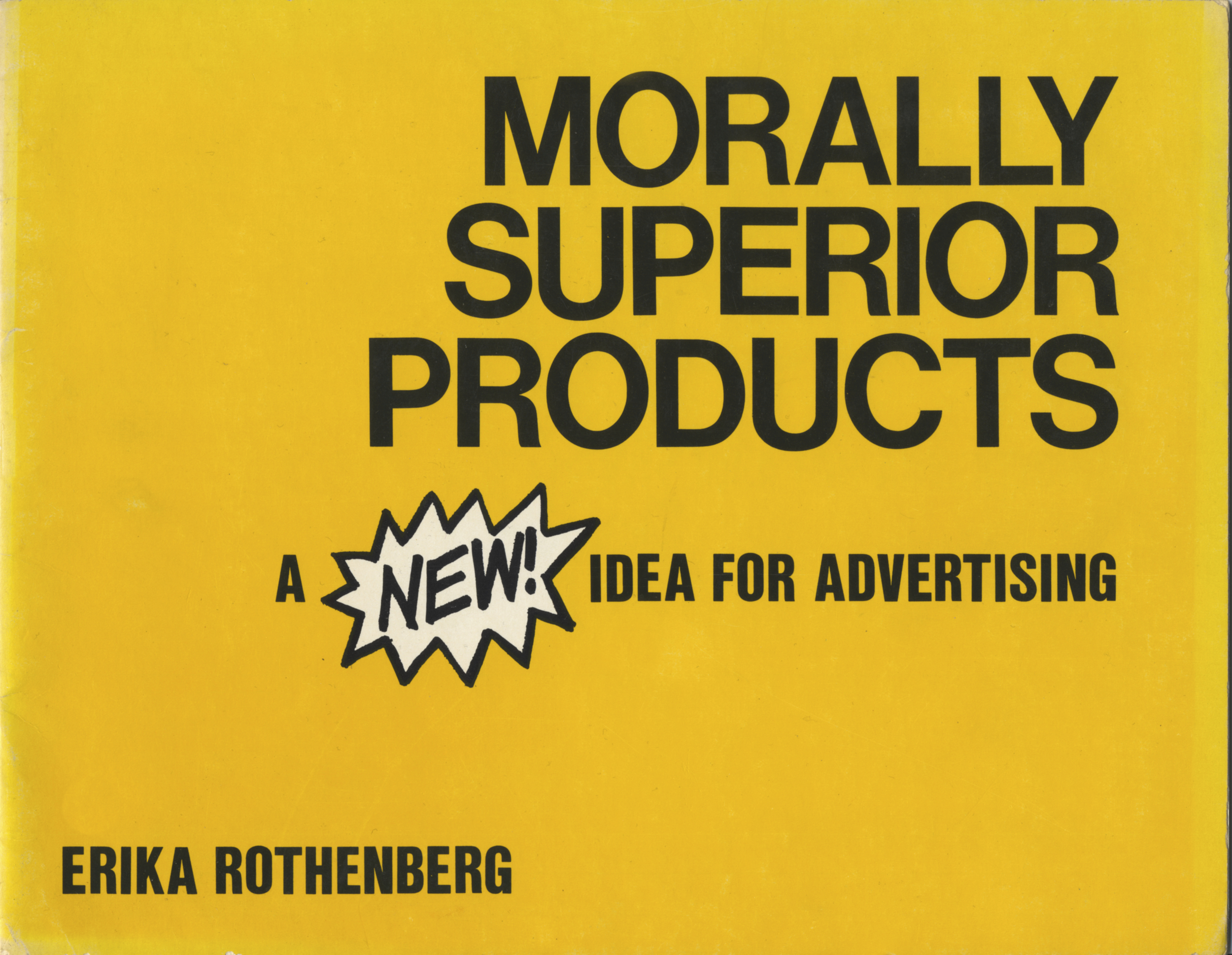 Morally Superior Products