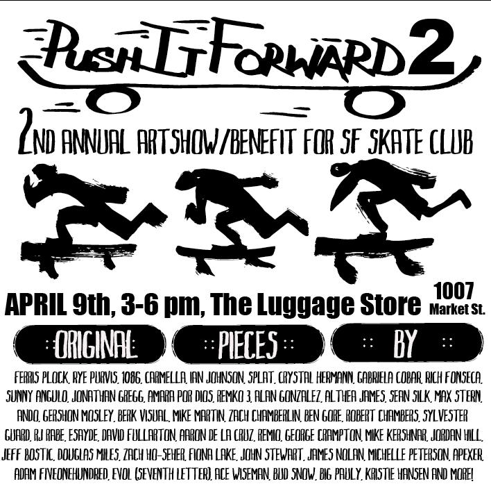 Push It Forward 2     The Luggage Store , San Francisco