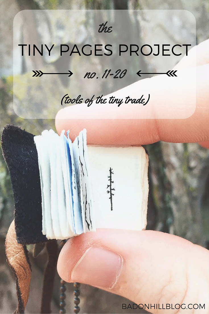 Tiny Pages Project: no. 11-20 (Tools of the Trade)