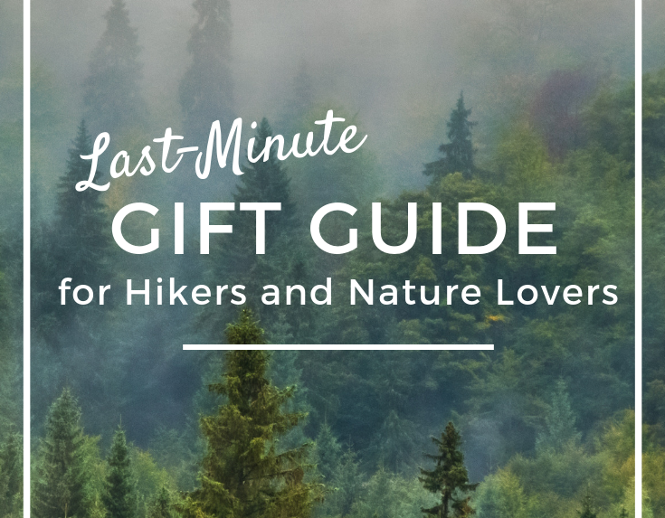 Last-Minute Gift Guide for Hikers and Nature Lovers
