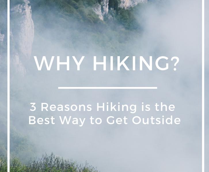 Why Hiking?