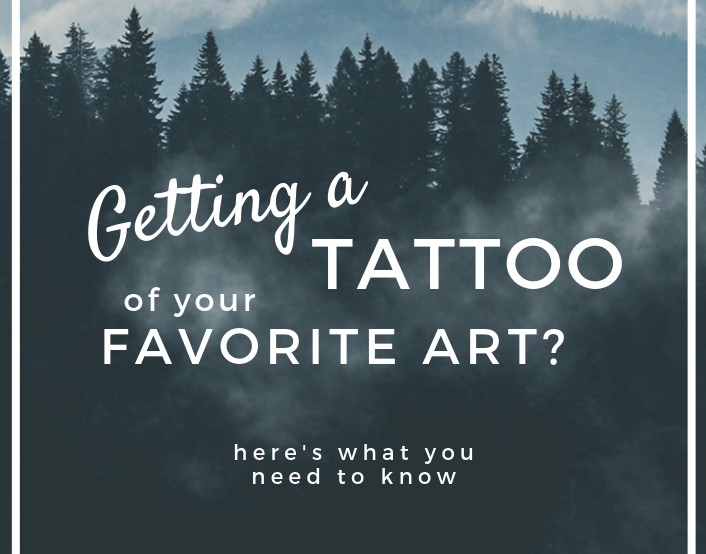 Getting a Tattoo of your Favorite Art?