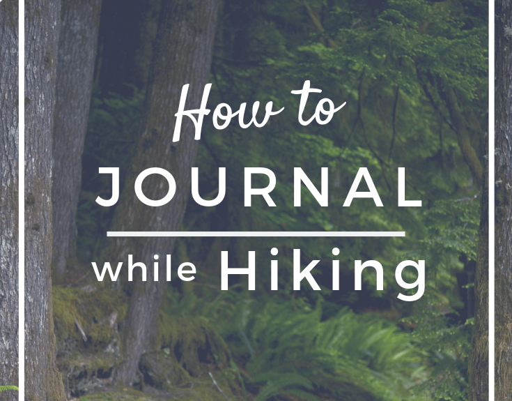 How to Journal while Hiking