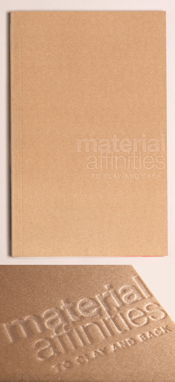 """journal with the title """"Material Affinities: to clay and back"""" printed on cover"""