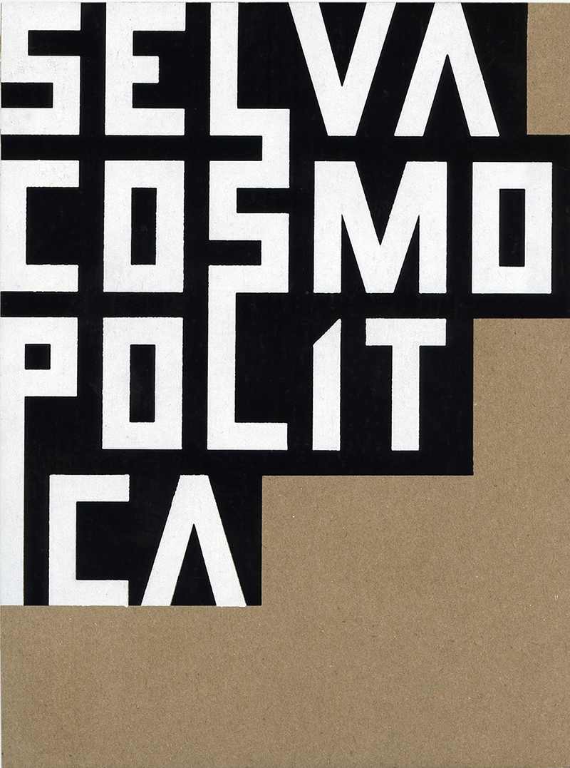 Selva Cosmopolítica-02.jpg