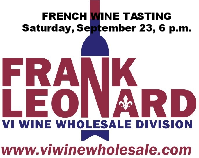 French Wine Tasting Presented by VI Wine Wholesale, a division of Frank Leonard Corp.