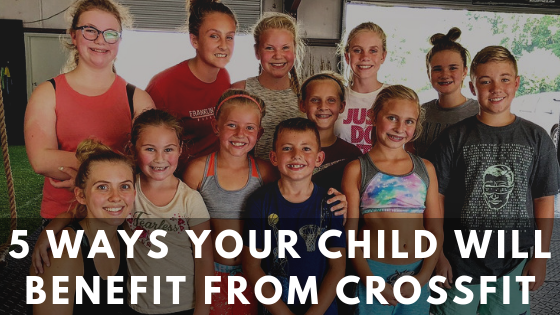 5 Ways you child will benefit from crossfit-2.png