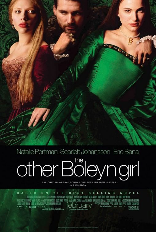 Natalie Portman as Anne Boleyn. Scarlett Johansson as Mary Boleyn.  The Other Boleyn Girl  (2008)