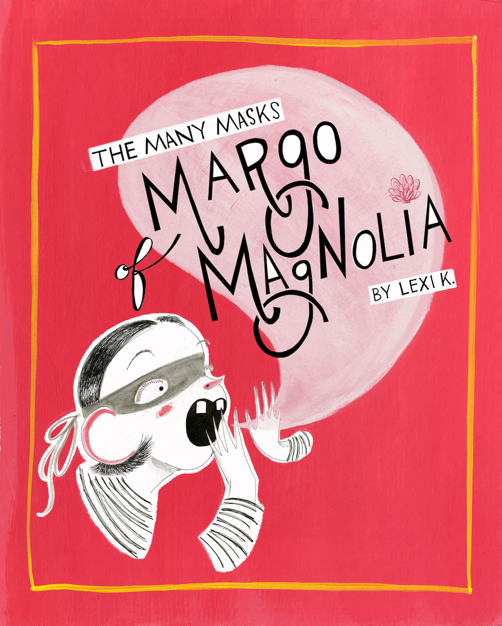 The Many Masks of Margo Magnolia