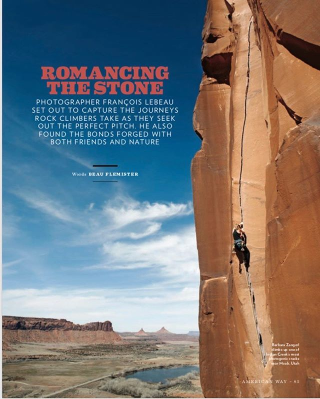 """Romancing the Stone,"" in American Way Magazine @americanair Sept Issue. Big Up @francoislebeau and @jessedlynch for their gorgeous new book ""Climbing Rock"" out now. Modern photographic masterpiece."