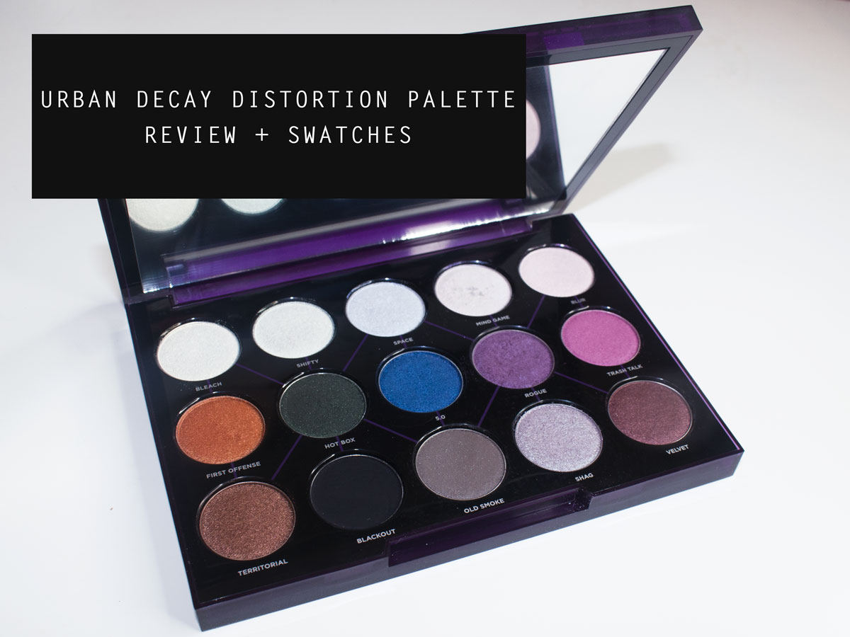 Urban Decay Distortion Palette Review + Swatches