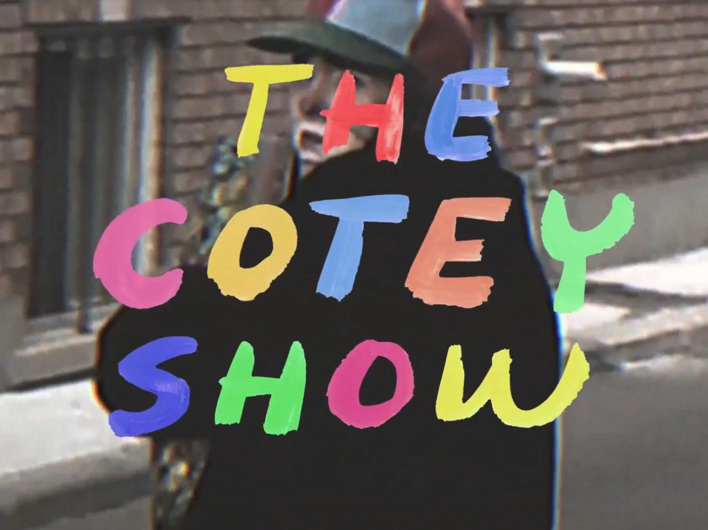 The Cotey Show