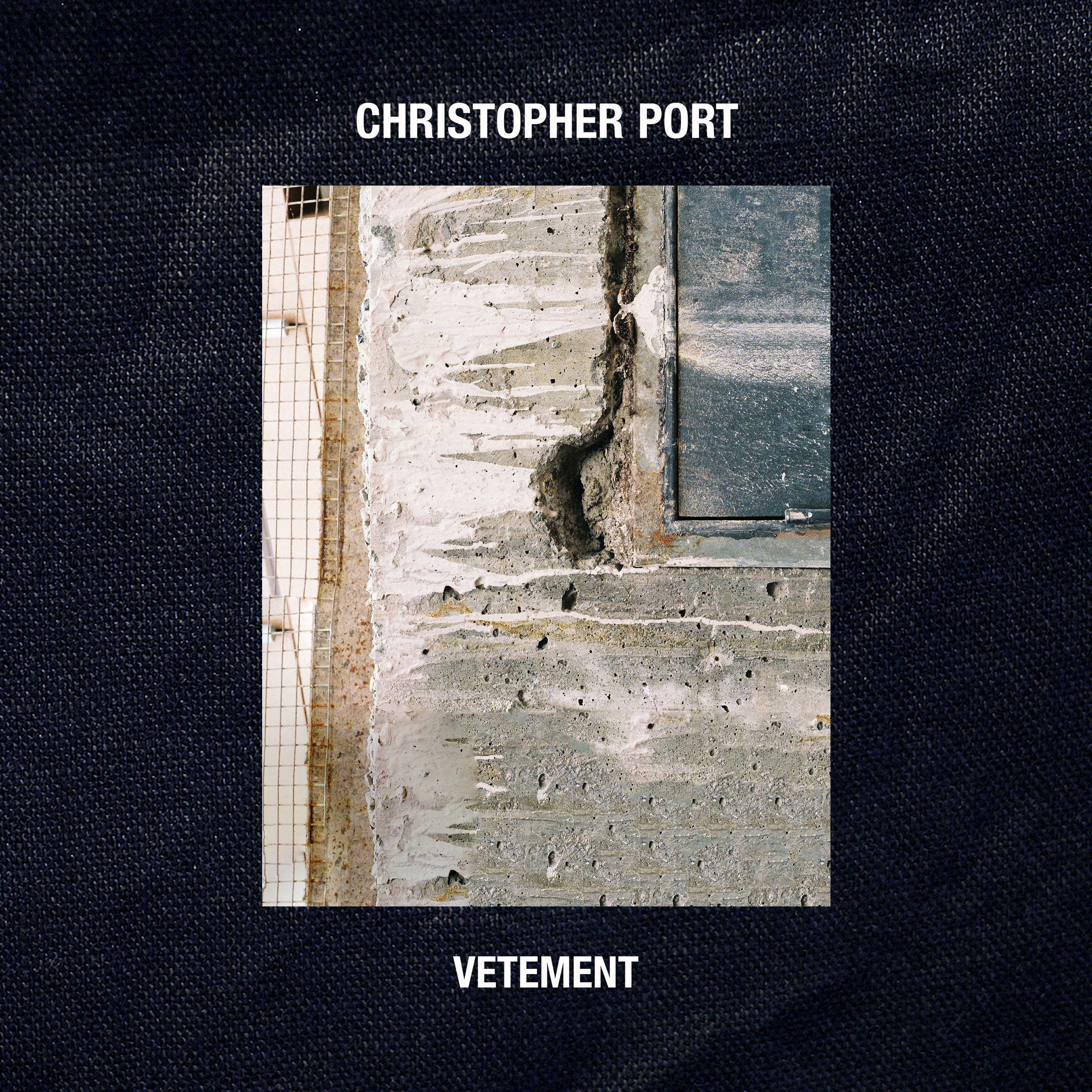 Christopher Port - Vetement EP