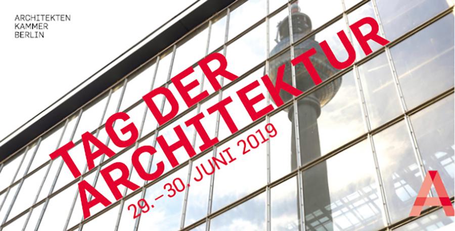 Tag der Architektur 2019 - Architektenkammer Berlin © Christophe Papke