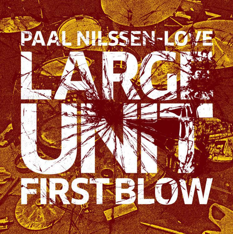 Reviews: LARGE UNIT - First Blow