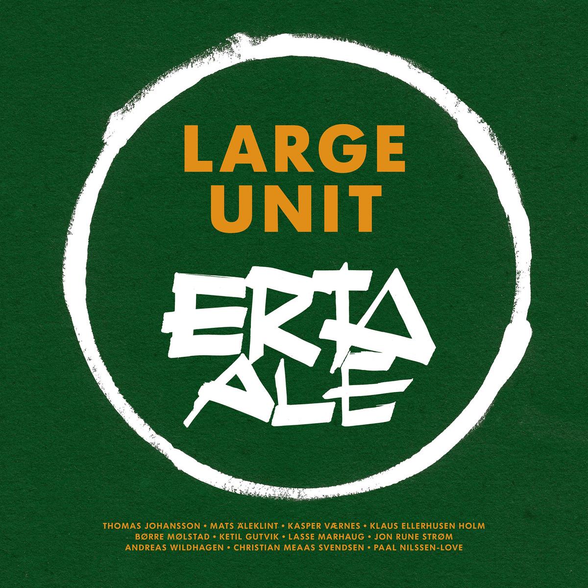 REVIEWS: Large Unit - Erta Ale