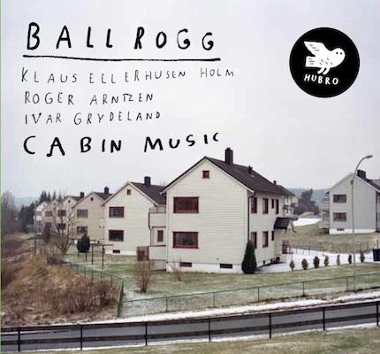 REVIEWS: Ballrogg - Cabin Music