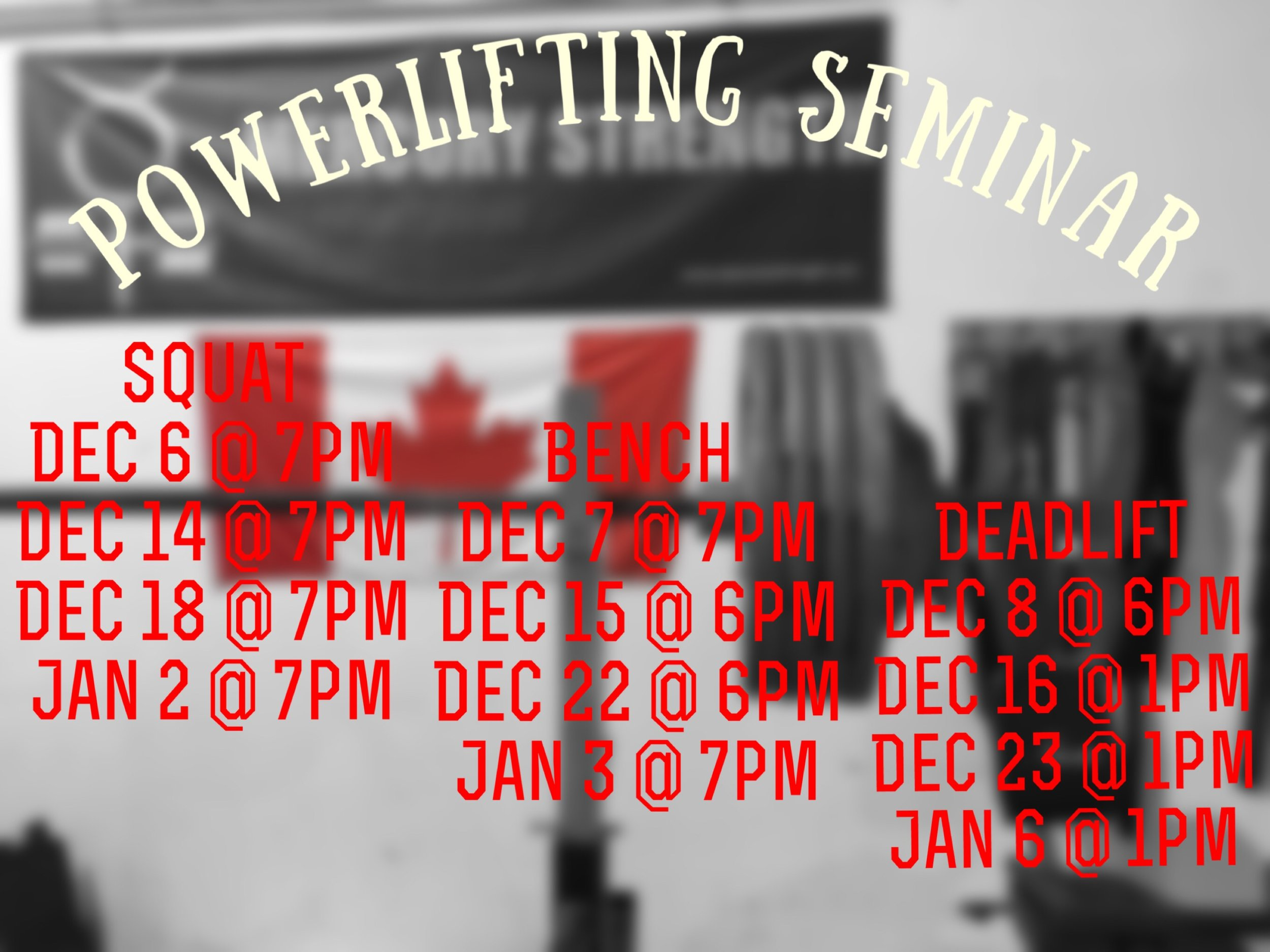 Our Powerlifting Seminar starts tonight at 19:00. $109.99 + HST for ALL sessions. $49.99 + HST per individual lift.