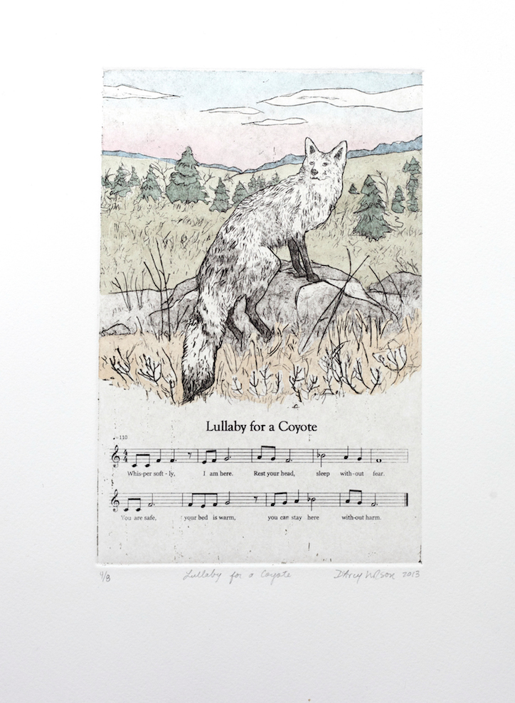 Lullaby for a Coyote, etching, watercolor, and silkscreen on paper, plate dimensions: 6″ x  9″,  2013, 250.00 CAD, SOLD