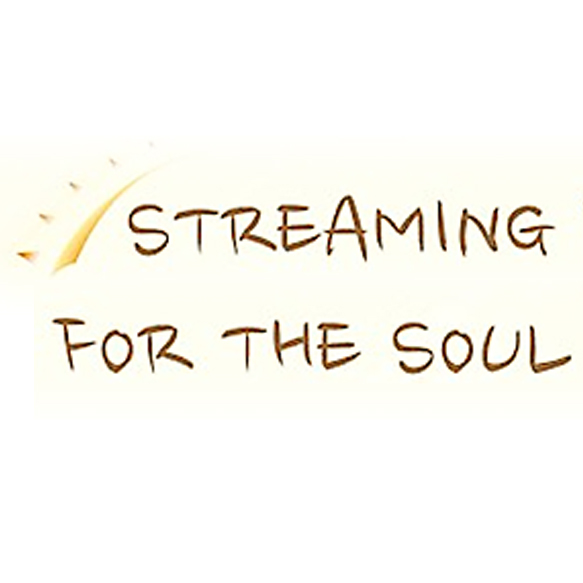 Streaming For The Soul