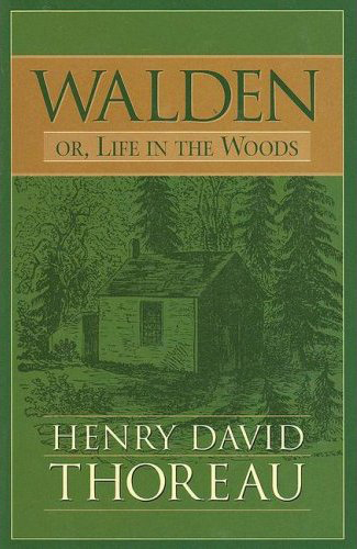 In case you're wondering, yes, five times is four times too may to read  Walden .