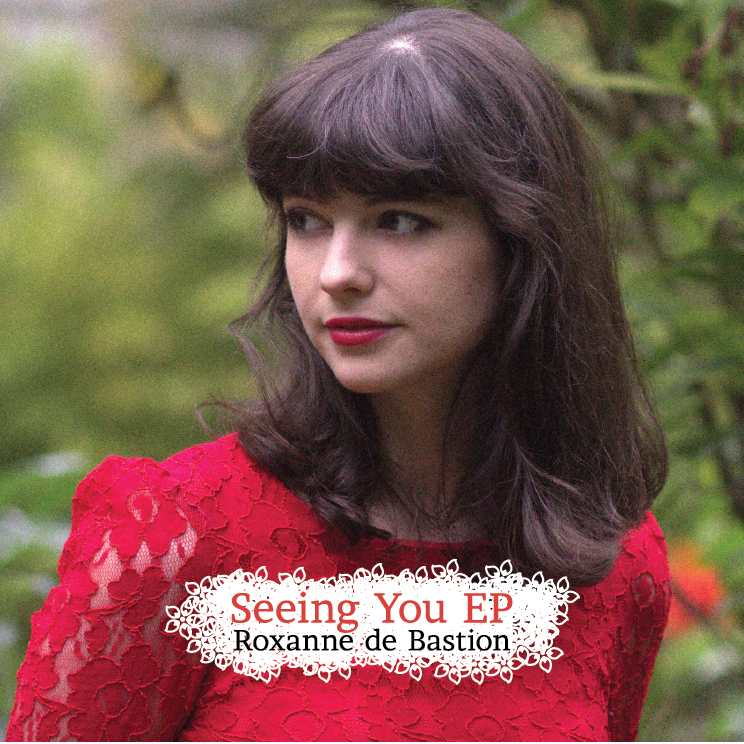 Roxanne de Bastion - Seeing You EP