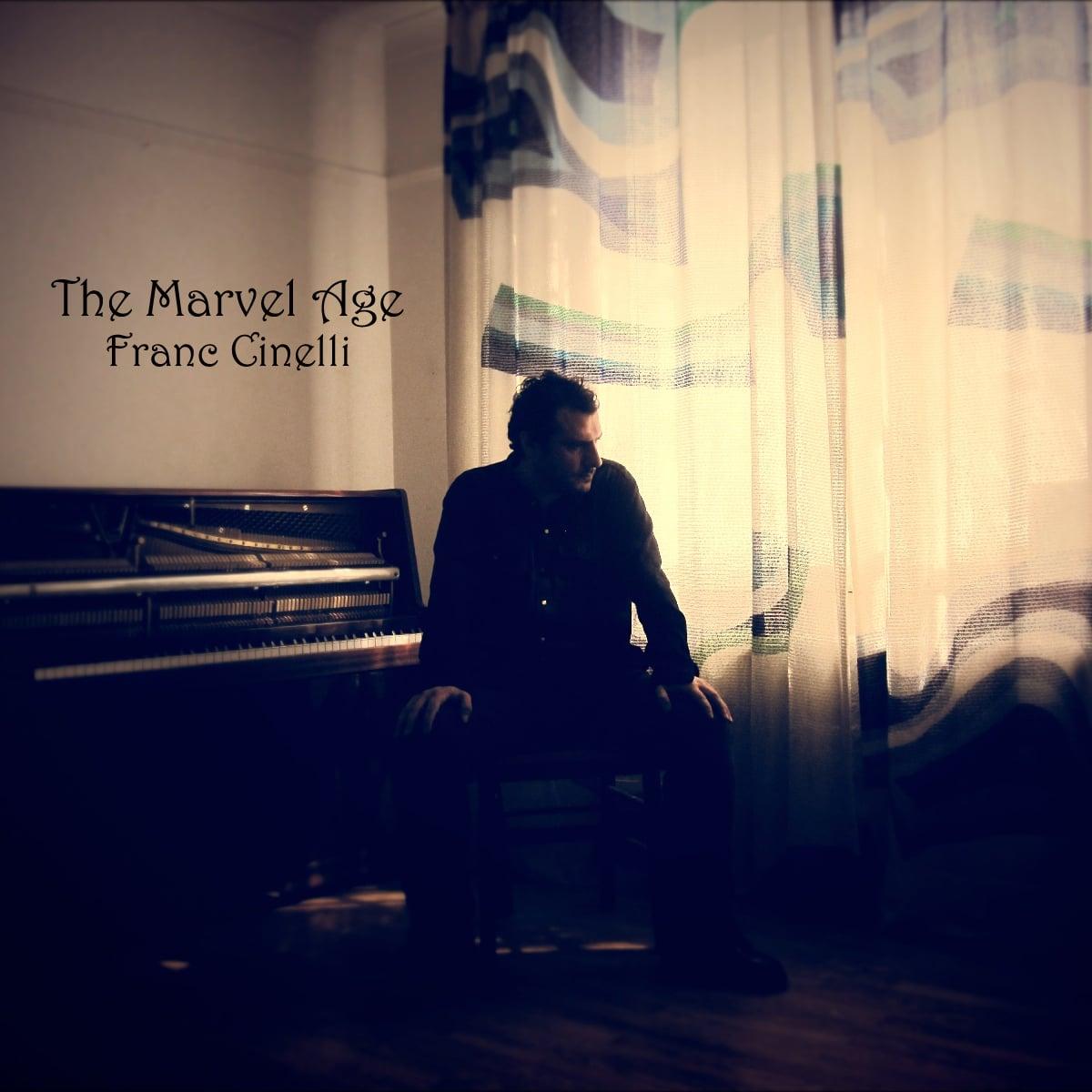 Franc Cinelli - The Marvel Age