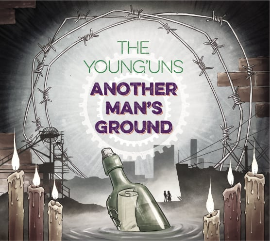 The Young'Uns - Another Man's Ground