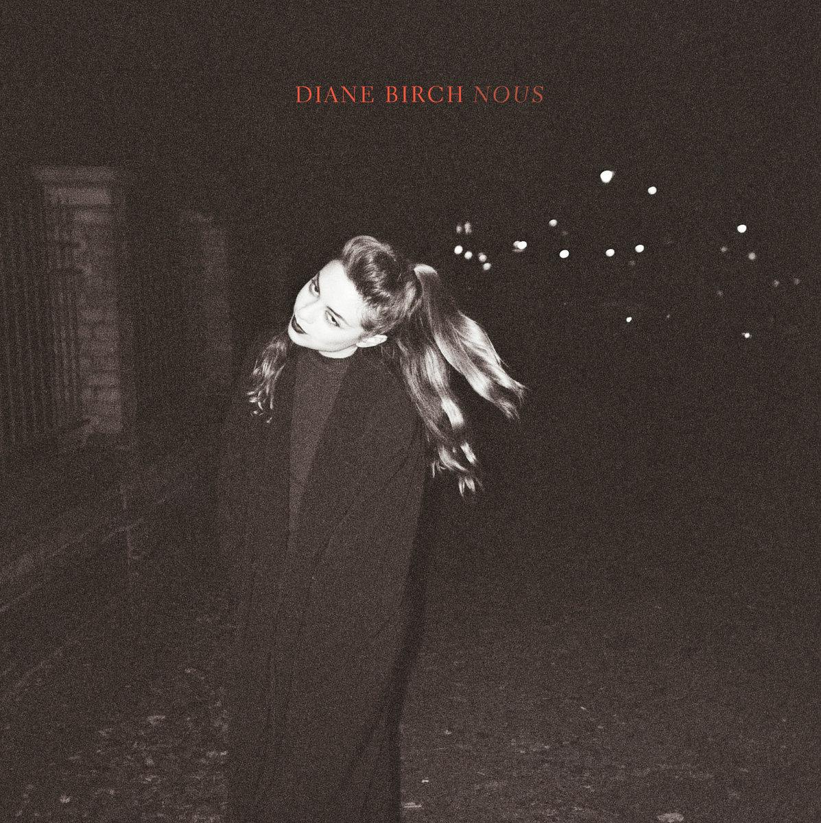 Diane Birch - Nous