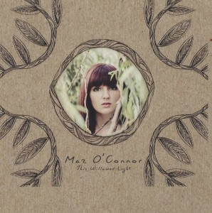 This Willowed Light - Maz O'Connor