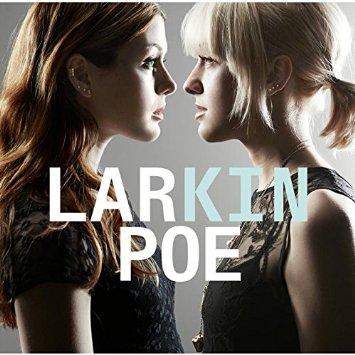 Kin - Larkin Poe