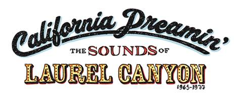 California-Dreamin-The-Sounds-of-Laurel-Canyon_1965-1977.jpg