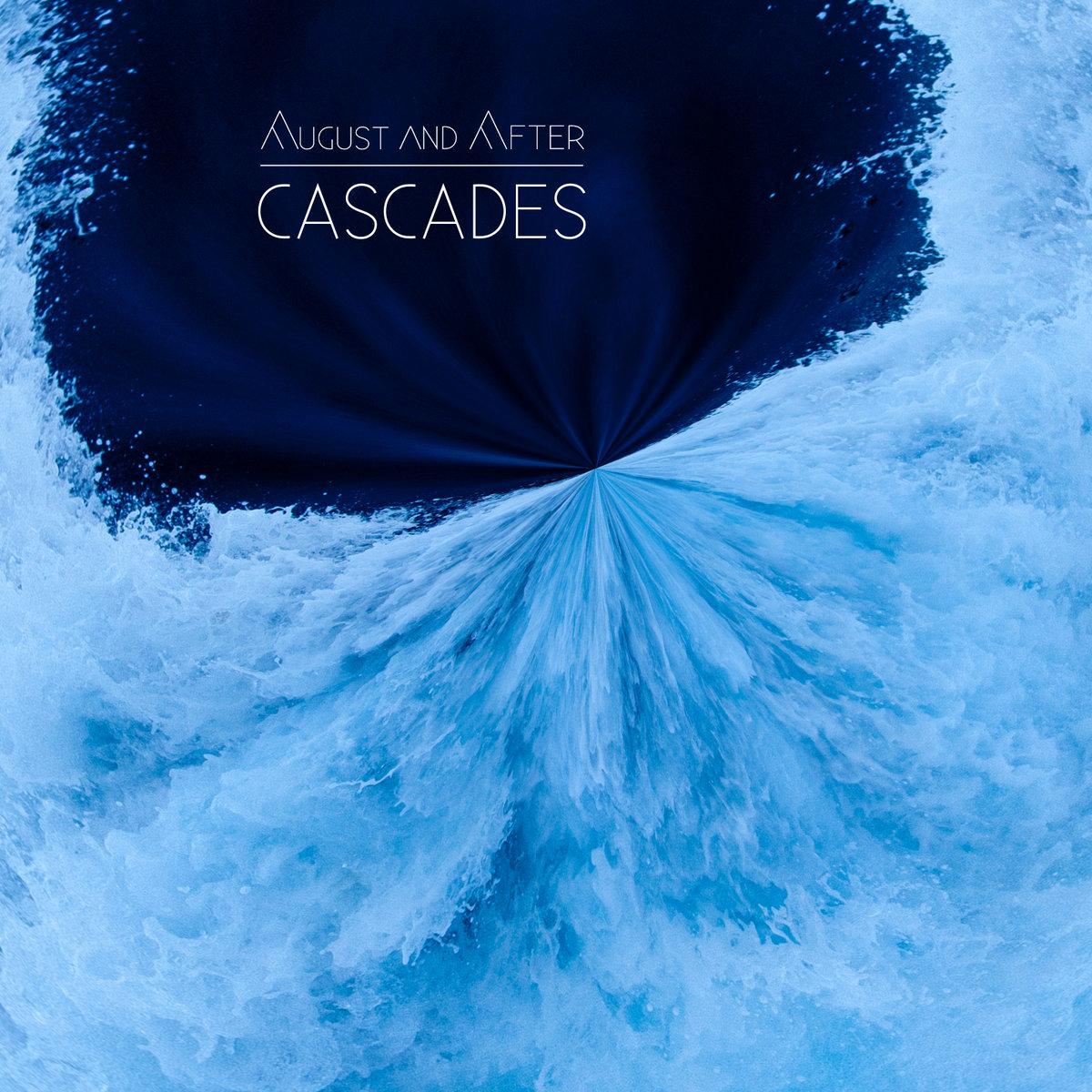 August & After - Cascades EP