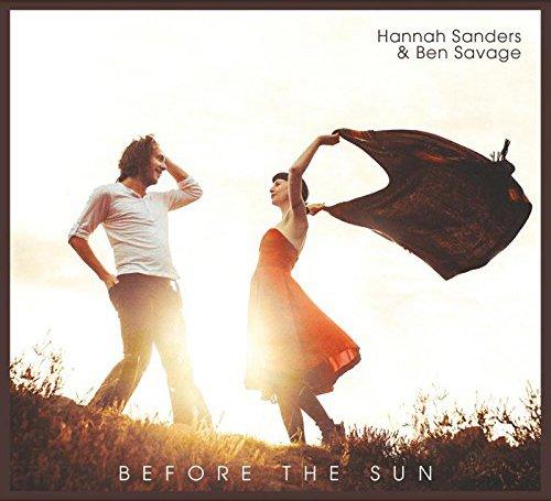 Hannah Sanders & Ben Savage - Before The Sun
