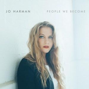 People We Become - Jo Harman