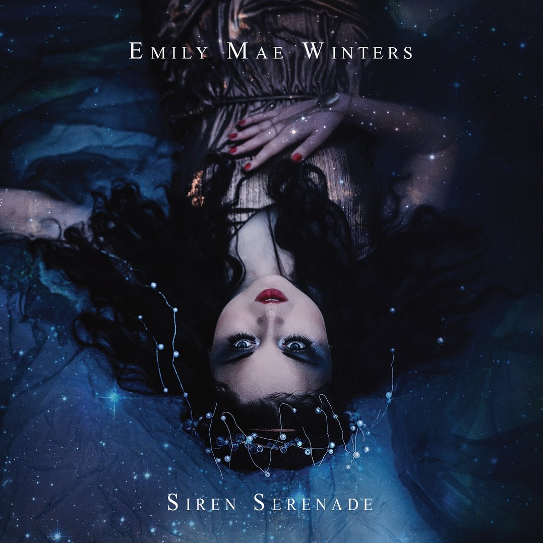 Siren Serenade - Emily Mae Winters