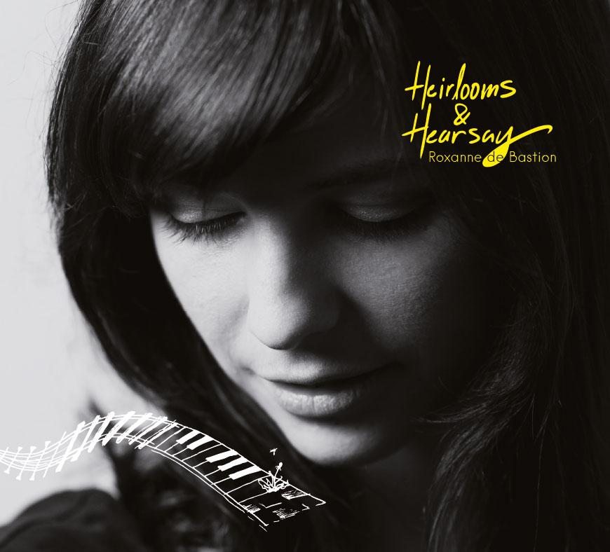 Heirlooms & Hearsay - Roxanne de Bastion
