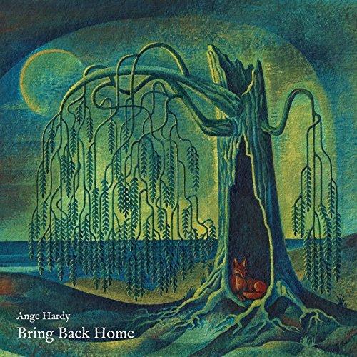 Bring Back Home - Ange Hardy