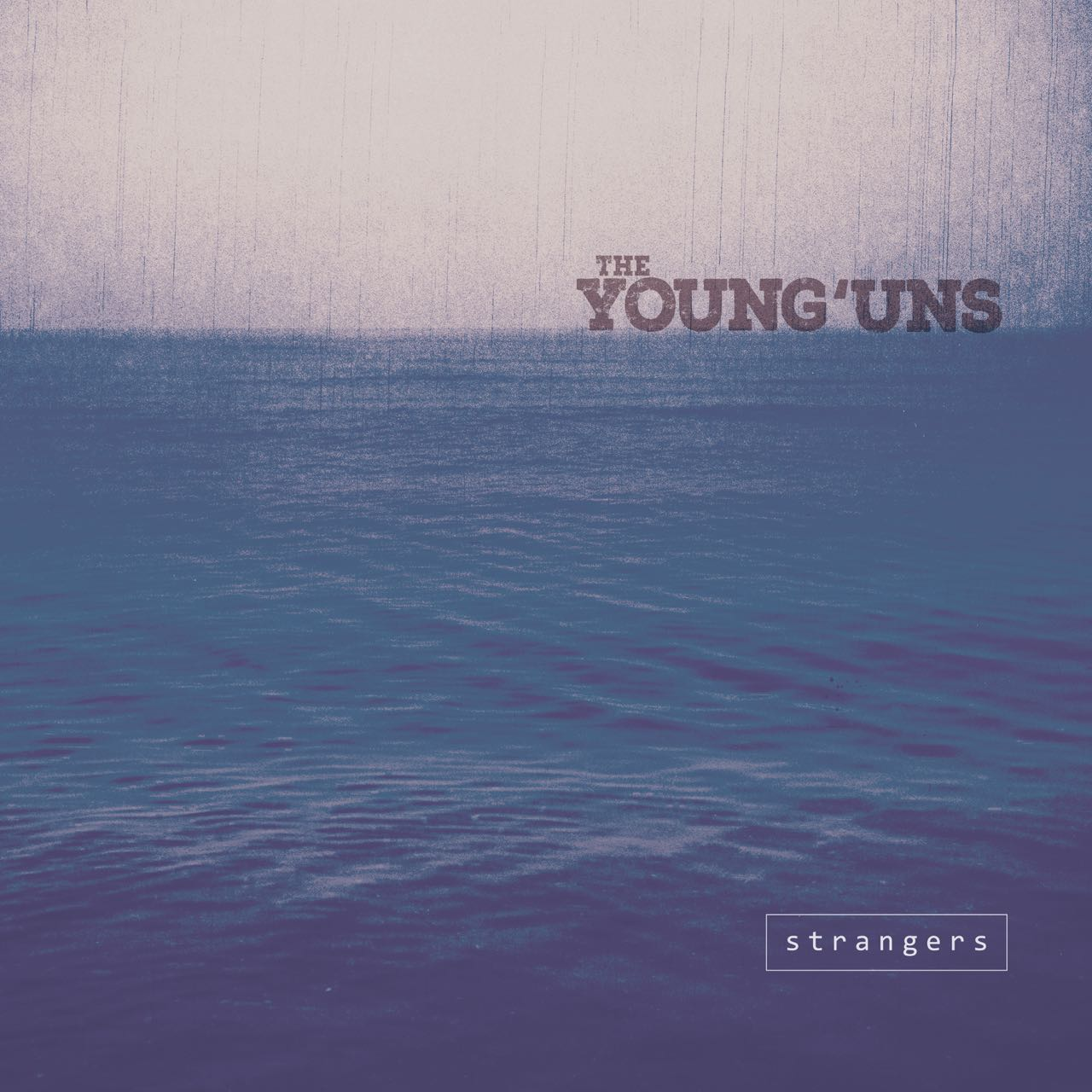 Strangers - The Young'Uns