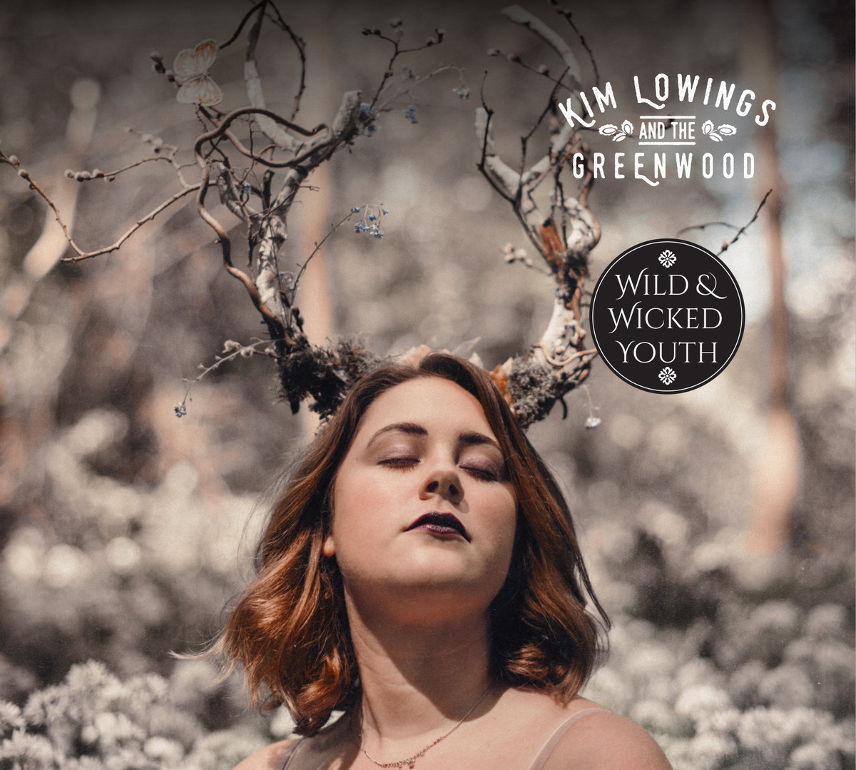 Kim Lowings & The Greenwood - Wild & Wicked Youth