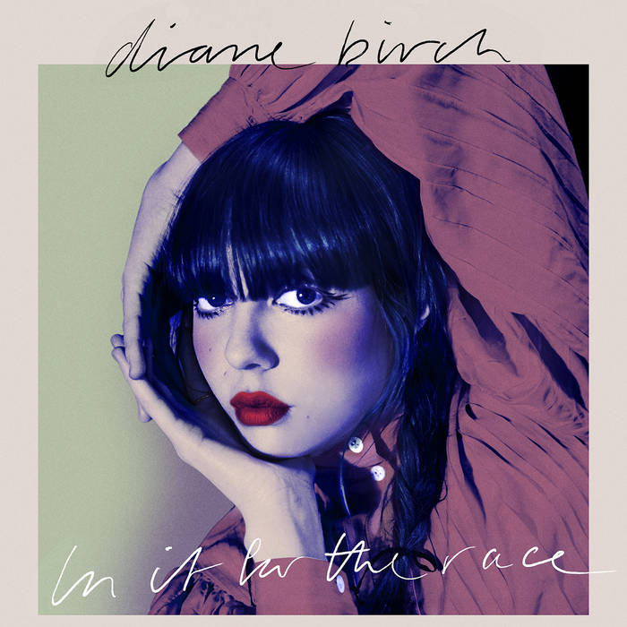 Diane Birch - In It For The Race
