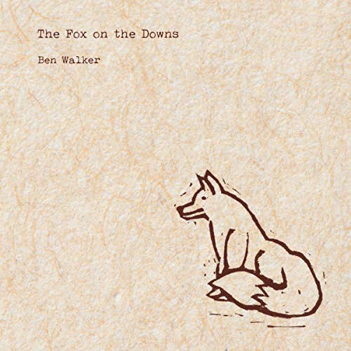 Ben Walker - The Fox On The Downs EP.jpg