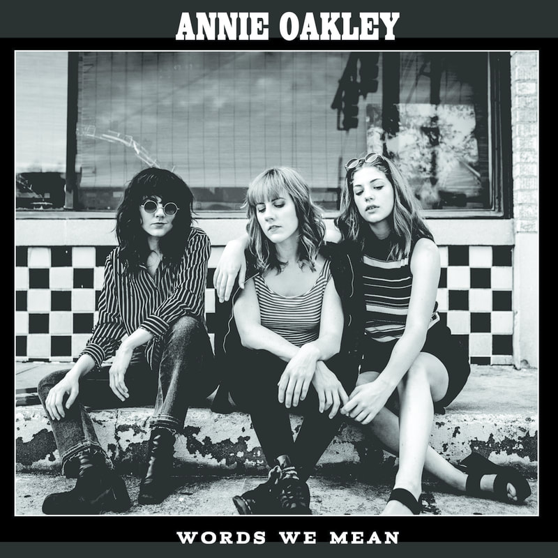 Annie Oakley - Words We Mean.jpg