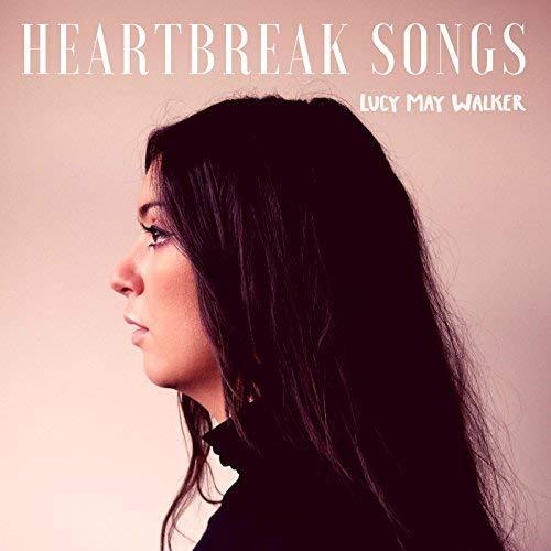Lucy May Walker - Heartbreak Songs EP.jpg